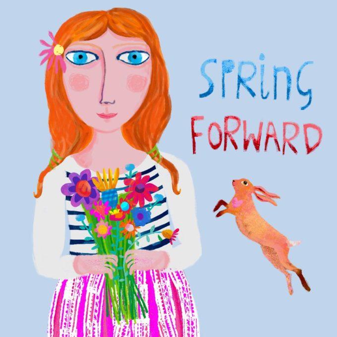 Spring Forward Print